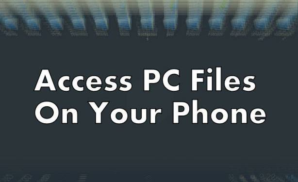 Access-PC-files-on-your-phone